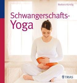 Schwangerschafts-Yoga von Kündig,  Barbara