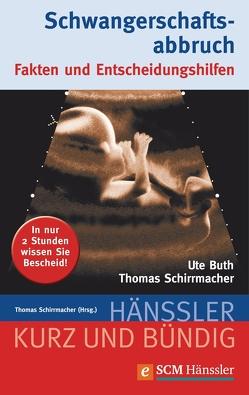 Schwangerschaftsabbruch von Buth,  Ute, Schirrmacher,  Thomas
