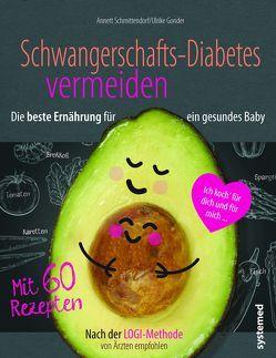 Schwangerschaftsdiabetes vermeiden von Gonder,  Ulrike, Schmittendorf,  Annett