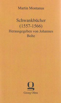 Schwankbücher (1557–1566) von Bolte,  Johannes, Montanus,  Martin