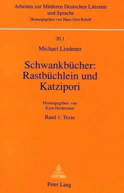 Schwankbücher: Rastbüchlein und Katzipori von Heidemann,  Kyra