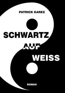 Schwartz auf Weiss von Karez,  Patrick