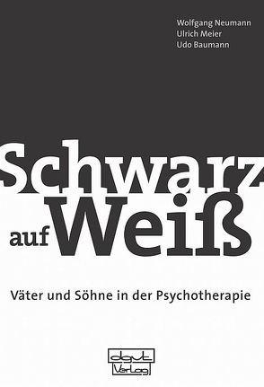 """""""Schwarz auf Weiß"""" von Baumann,  Udo, Meier,  Ulrich, Neumann,  Wolfgang"""
