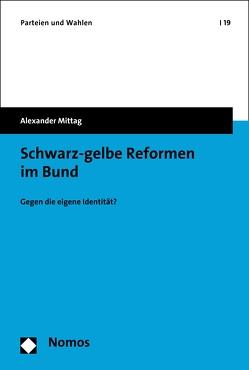 Schwarz-gelbe Reformen im Bund von Mittag,  Alexander
