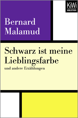 Schwarz ist meine Lieblingsfarbe von Böll,  Annemarie, Malamud,  Bernard