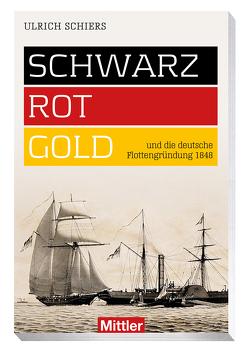 SCHWARZ-ROT-GOLD von Schiers,  Ulrich