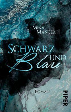 Schwarz und Blau von Manger,  Mira
