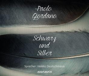 Schwarz und Silber von Deutschmann,  Heikko, Giordano,  Paolo