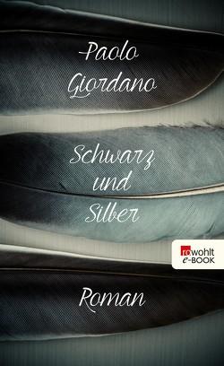 Schwarz und Silber von Giordano,  Paolo, Kleiner,  Barbara