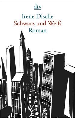 Schwarz und Weiß von Dische,  Irene, Plessen,  Elisabeth