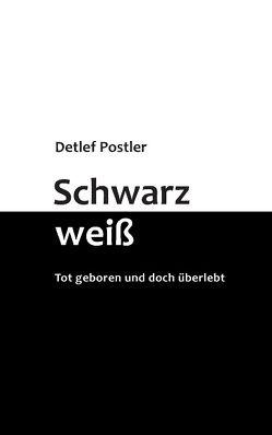 Schwarz-weiß von Postler,  Detlef