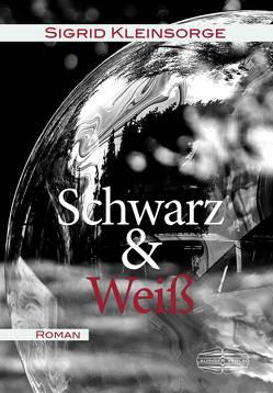 Schwarz & Weiß von Kleinsorge,  Sigrid