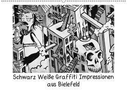 Schwarz Weiße Graffiti Impressionen aus Bielefeld (Wandkalender 2019 DIN A2 quer) von Schwarzer,  Kurt
