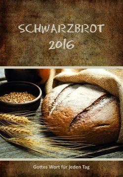 Schwarzbrot 2016 von Lichtzeichen Verlag