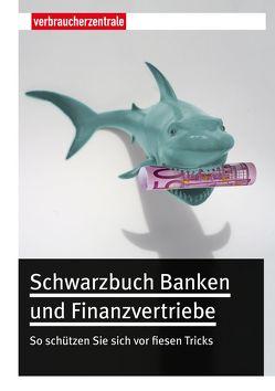 Schwarzbuch Banken und Finanzvertriebe von Hammer,  Thomas