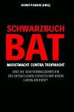 Schwarzbuch BAT von Krause,  Helmut P