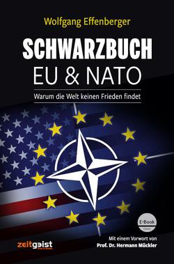 Schwarzbuch EU & NATO von Effenberger,  Wolfgang