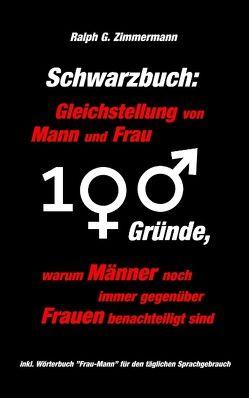 Schwarzbuch: Gleichstellung von Mann und Frau von Zimmermann,  Ralph G.