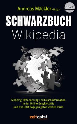 Schwarzbuch Wikipedia von Mäckler,  Andreas