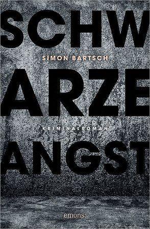 Schwarze Angst von Bartsch,  Simon