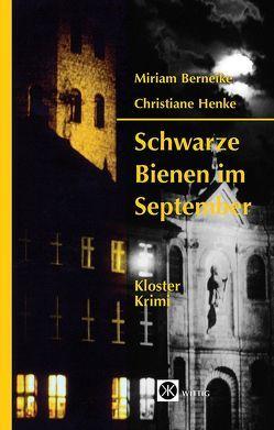 Schwarze Bienen im September von Berneike,  Miriam, Henke,  Christiane