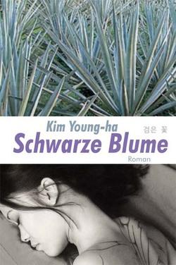 Schwarze Blume von Feldhoff,  Heiner, Kim,  Young-Ha, Yang,  Hanju