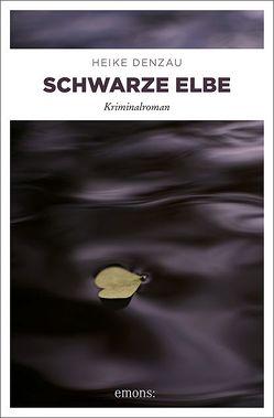 Schwarze Elbe von Denzau,  Heike
