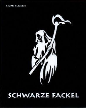 Schwarze Fackel von Clemens,  Björn