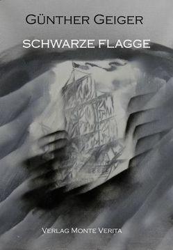 Schwarze Flagge von Geiger,  Günther