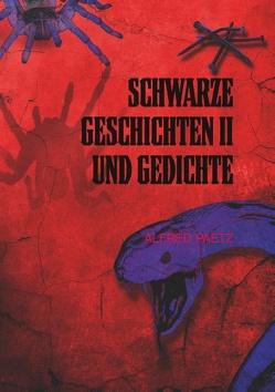 Schwarze Geschichten II und Gedichte von Paetz,  Alfred