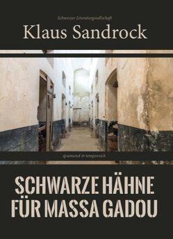 Schwarze Hähne für Massa Gadou von Sandrock,  Klaus