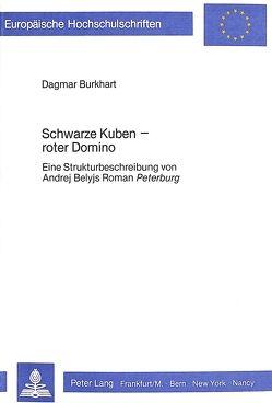 Schwarze Kuben – roter Domino von Burkhart,  Dagmar
