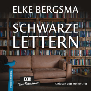 Schwarze Lettern von Bergsma,  Elke, Graf,  Meike