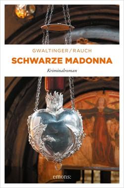 Schwarze Madonna von Gwaltinger,  Xaver Maria, Rauch,  Josef