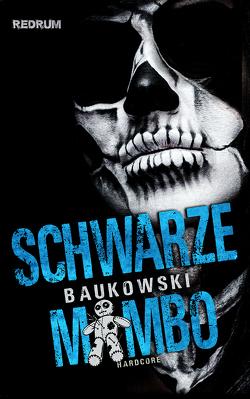 Schwarze Mambo von Baukowski