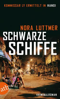 Schwarze Schiffe von Luttmer,  Nora