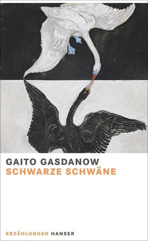 Schwarze Schwäne von Gasdanow,  Gaito, Tietze,  Rosemarie