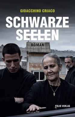Schwarze Seelen von Criaco,  Gioacchino, Fleischanderl,  Karin