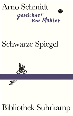 Schwarze Spiegel von Mahler,  Nicolas, Schmidt,  Arno