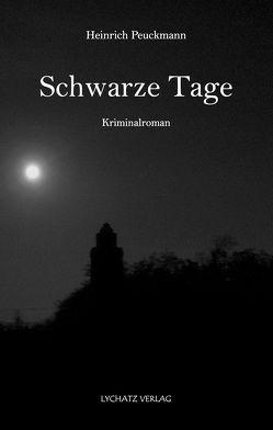 Schwarze Tage von Peuckmann,  Heinrich