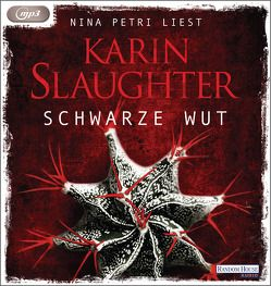Schwarze Wut von Berr,  Klaus, Petri,  Nina, Slaughter,  Karin