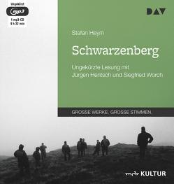 Schwarzenberg von Hentsch,  Jürgen, Heym,  Stefan, Worch,  Siegfried