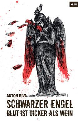 Schwarzer Engel von Riva,  Anton