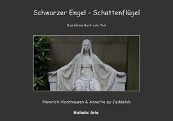 Schwarzer Engel – Schattenflügel von Annette zu Jeddeloh,  Heinrich Hochhausen (Fotograf), Hochhausen,  Heinrich