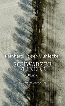 Schwarzer Flieder von Kaiser-Mühlecker,  Reinhard
