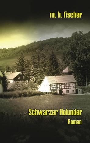 Schwarzer Holunder von Fischer,  M. H.