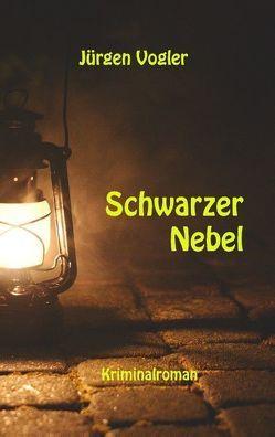 Schwarzer Nebel von Vogler,  Jürgen