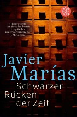 Schwarzer Rücken der Zeit von Marías,  Javier, Wehr,  Elke