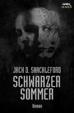 SCHWARZER SOMMER von Shackleford,  Jack D.