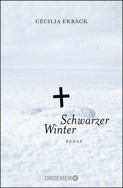 Schwarzer Winter von Ekbäck,  Cecilia, Thiele,  Sabine